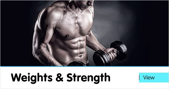 Weights & Strength